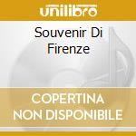 Aa.Vv. - Souvenir Di Firenze cd musicale di ARTISTI VARI