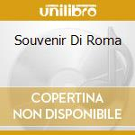 SOUVENIR DI ROMA cd musicale di ARTISTI VARI