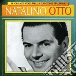 Natalino Otto - Le Grandi Voci Della Canzone Italiana cd musicale di OTTO NATALINO