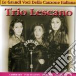 LE GRANDI VOCI DELLA CANZONE ITALIAN cd musicale di TRIO LESCANO