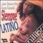 Siempre Latino cd musicale di ARTISTI VARI