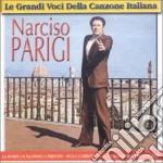 Narciso Parigi - Le Grandi Voci cd musicale di Narciso Parigi