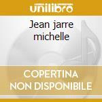 Jean jarre michelle cd musicale di Group Skylab