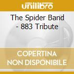 Tribute by 883 cd musicale di Band Spider