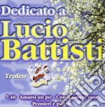 Dedicato A Lucio Battisti cd musicale di Tribute