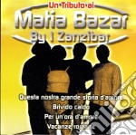 Zanzibar - Un Tributo Ai Matia Bazar cd musicale di Tribute