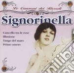 Le Canzoni Dei Ricordi Signorinella cd musicale di ARTISTI VARI