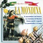 LA MONDINA/CANTI POP.RI ITALIANI cd musicale di ARTISTI VARI