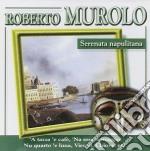 Murolo Roberto - Serenata Napulitana cd musicale di MUROLO ROBERTO