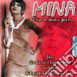 Mina - Ora O Mai Piu'... cd musicale di MINA