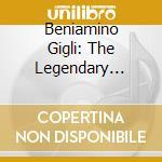 THE LEGENDARY VOICE OF (3CD) cd musicale di GIGLI BENIAMINO
