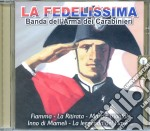 LA FEDELISSIMA ARMA DEI CARABINIERI cd musicale di ARTISTI VARI