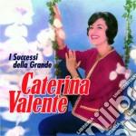Valente Caterina - I Successi Della Grande cd musicale