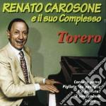 Torero cd musicale di Renato Carosone
