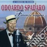 Odoardo Spadaro - Firenze Sogna cd musicale di Odoardo Spadaro