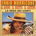 Ennio Morricone - Il Buono, Il Brutto, Il Cattivo / La Resa Dei Conti cd musicale di O.S.T.(MORRICONE)