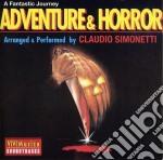 Claudio Simonetti - Adventure & Horror cd musicale di SIMONETTI CLAUDIO