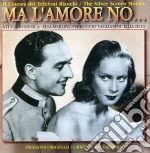 MA L'AMORE NO.... cd musicale di ARTISTI VARI