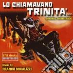 Franco Micalizzi - Lo Chiamavano Trinita' cd musicale di O.S.T.