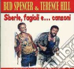 Sberle Fagioli E Canzoni cd musicale di BUD SPENCER & TERENCE HILL