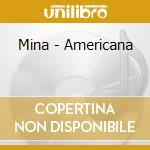 Americana cd musicale di Mina