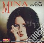Mina - L'ultima Occasione cd musicale di MINA