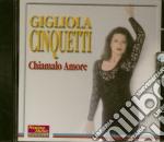 Chiamalo amore cd musicale di Gigliola Cinquette
