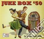 JUKE BOX '50 (2CD) cd musicale di ARTISTI VARI
