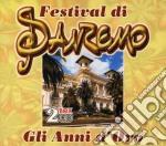 FESTIVAL DI SANREMO/GLI ANNI D'ORO cd musicale di ARTISTI VARI