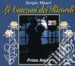 LE CANZONI DEI RICORDI (2CD) cd musicale di MAURI SERGIO