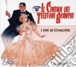 IL CINEMA DEI TELEFONI BIANCHI (2CD) cd musicale di ARTISTI VARI