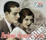 Parlami d'amore mari? (2cd) cd musicale di ARTISTI VARI
