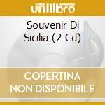 Souvenir di sicilia cd musicale di Artisti Vari