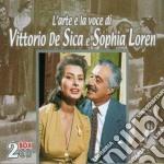 L'arte e la voce (2cd) cd musicale di DE SICA VITTORIO-SOPHIA LOREN