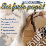 Bimbolandia 7 cd musicale di Bimbolandia