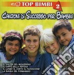 Top bimbi vol.2 cd musicale di Artisti Vari
