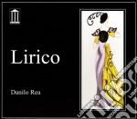 Danilo Rea - Lirico cd musicale di Danilo Rea