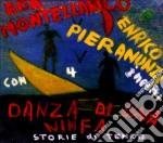 Enrico Pieranunzi / Ada Montellanico - Danza Di Una Ninfa cd musicale di MONTELLANICO/PIERANUNZI