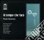 Paolo Damiani - Al Tempo Che Fara' cd musicale di Paolo Damiani