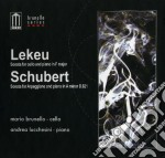 Mario Brunello - Lekeu - Schubert cd musicale di Mario Brunello