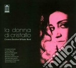 Cristina Zavalloni - La Donna Di Cristallo cd musicale di Cristina Zavalloni