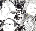 Deirdre Cartwright - Tune Up Turn On Stretch Out cd musicale di Deirdre Cartwright
