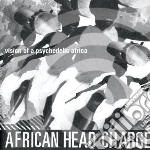 African Head Charge - Vision Of Psychedelic Africa cd musicale di AFRICAN HEAD CHARGE