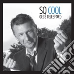 Gege' Telesforo - So Cool cd musicale di Gege' Telesforo