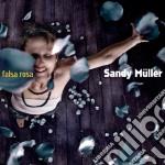 FALSA ROSA                                cd musicale di Sandy Muller