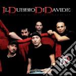 Il dubbio di davide cd musicale di IL DUBBIO DI DAVIDE