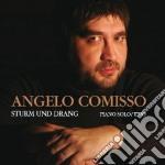 Angelo Comisso - Sturm Und Drang cd musicale di Angelo Comisso