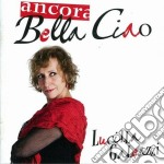 ANCORA BELLA CIAO                         cd musicale di Lucilla Galeazzi