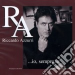 Riccardo Azzurri - Io, Sempre Io cd musicale di Riccardo Azzurri