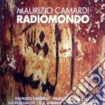 Maurizio Camardi - Radiomondo cd musicale di Maurizio Camardi